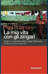 Paul Polansky La mia vita con gli zingari