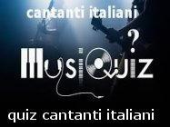 quiz su cantanti e canzoni italiane