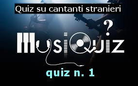 quiz cantanti stranieri 1