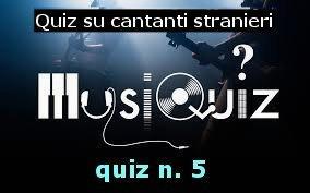 quiz cantanti stranieri 5