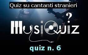 quiz cantanti stranieri 6