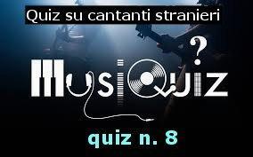 quiz cantanti stranieri 8