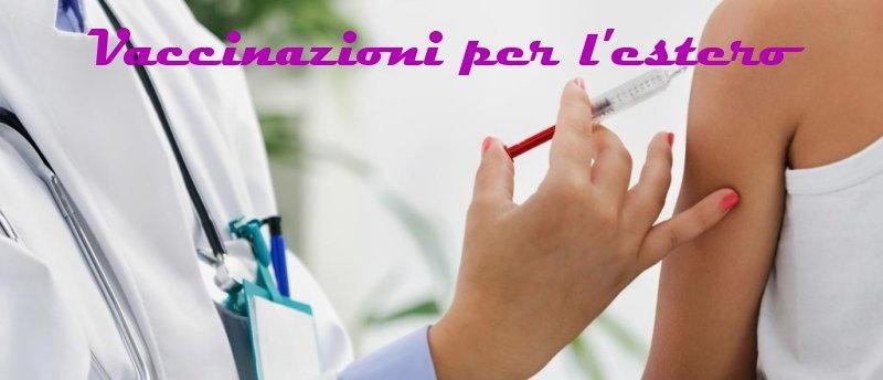 foto viaggi vaccinazioni obbligatorie per estero